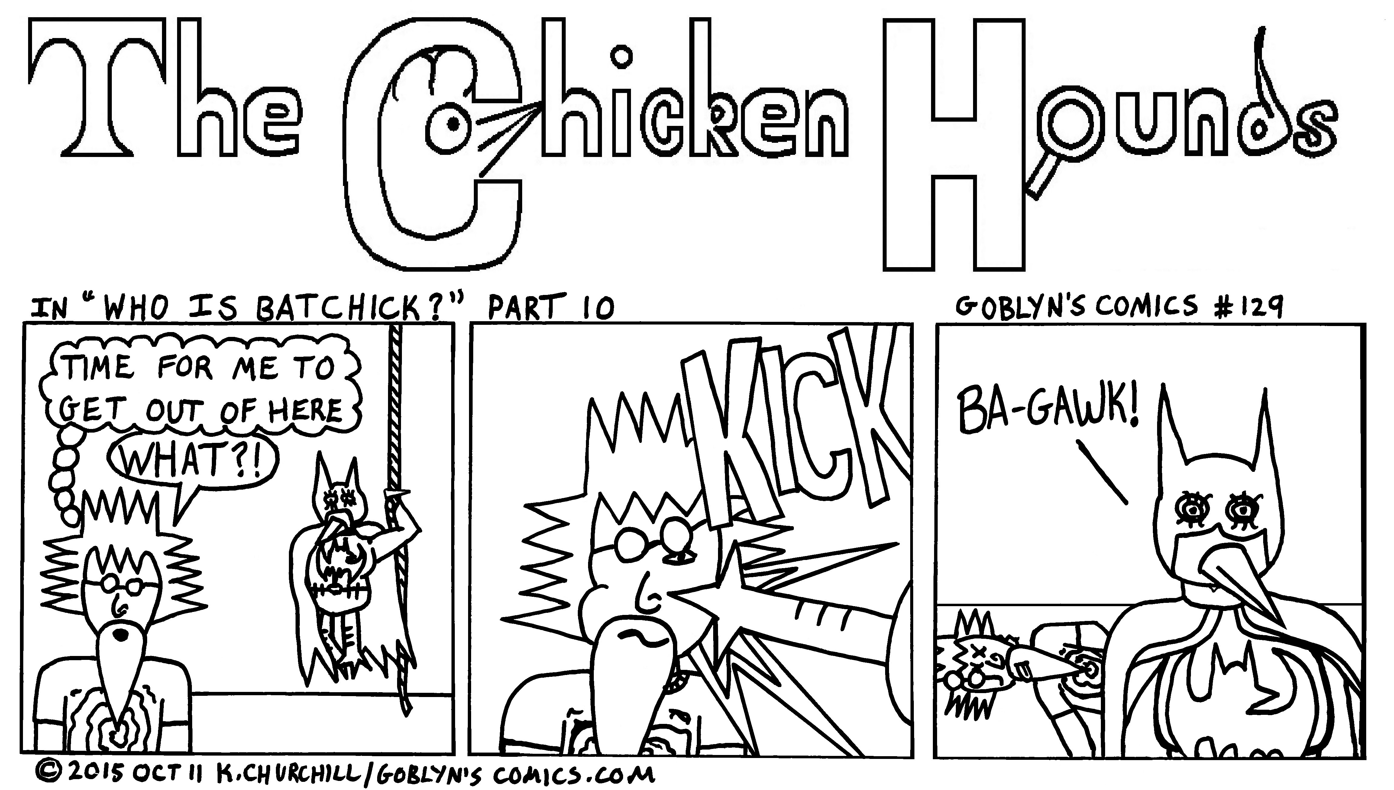 Chicken Hounds: Who Is BatChick?