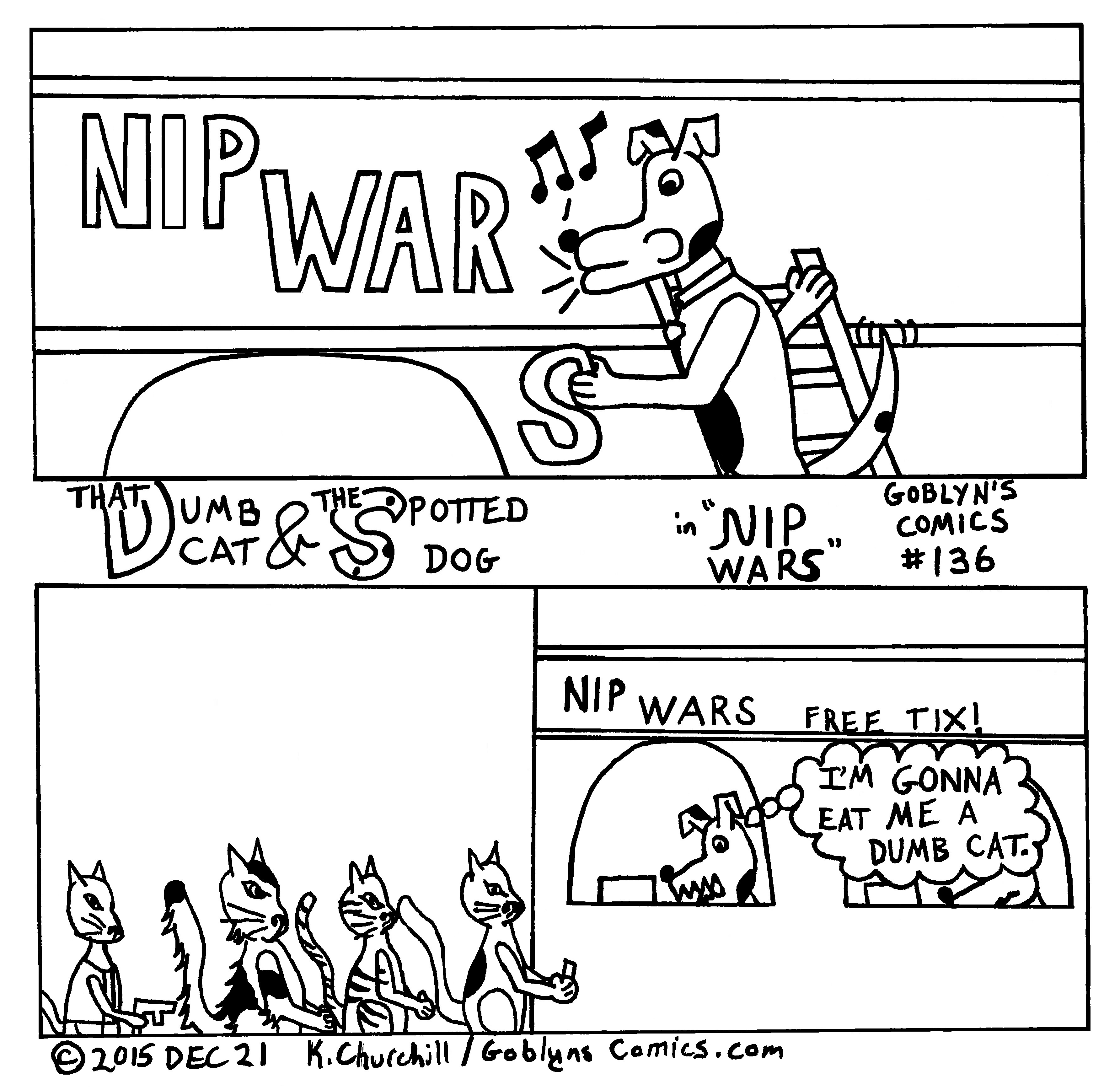 "That Dumb Cat & The Spotted Dog in ""Nip Wars"""