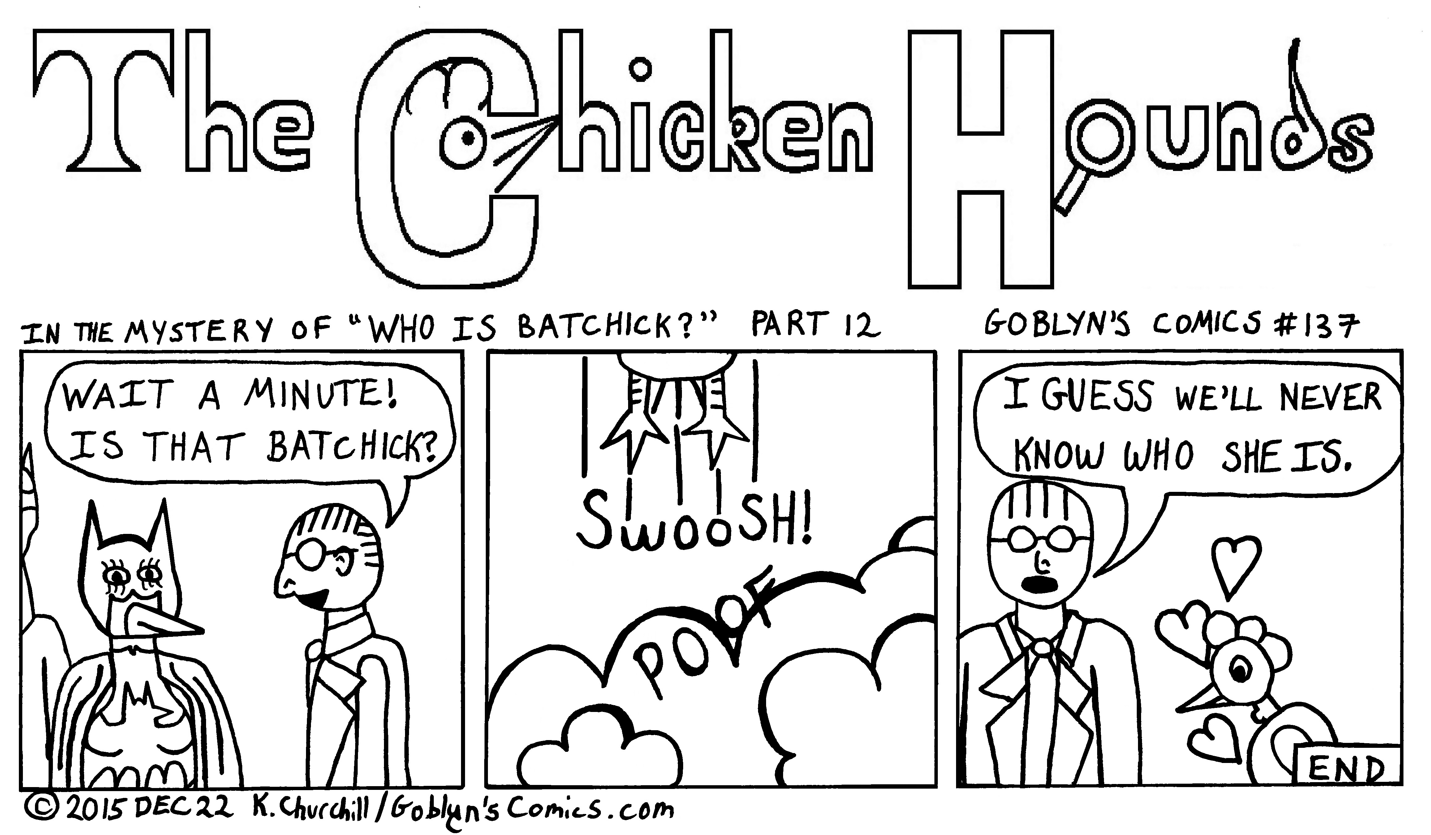 "Chicken Hounds in ""Who is BatChick"" part 12"