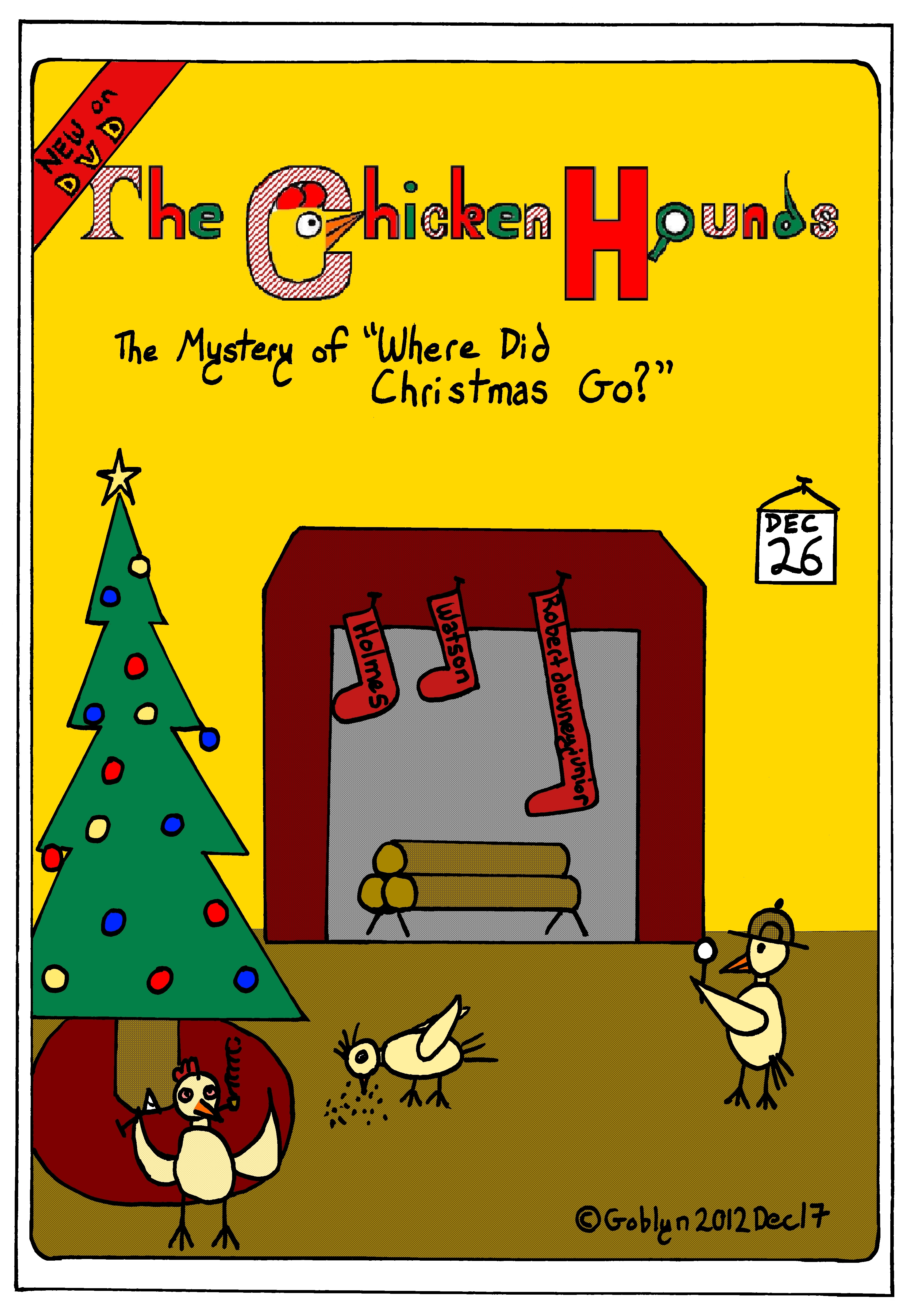 "The Chicken Hounds, San Francisco's Greatest Detectives, in the Mystery of ""Where Did Christmas Go?"""
