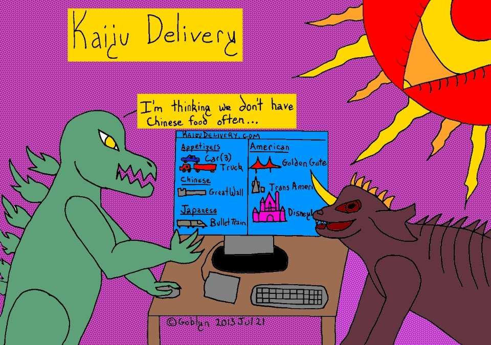 "KaijuDelivery.com, Kaihu Delivery, Godzilla says ""I'm thinking we don't have Chinese food often."""