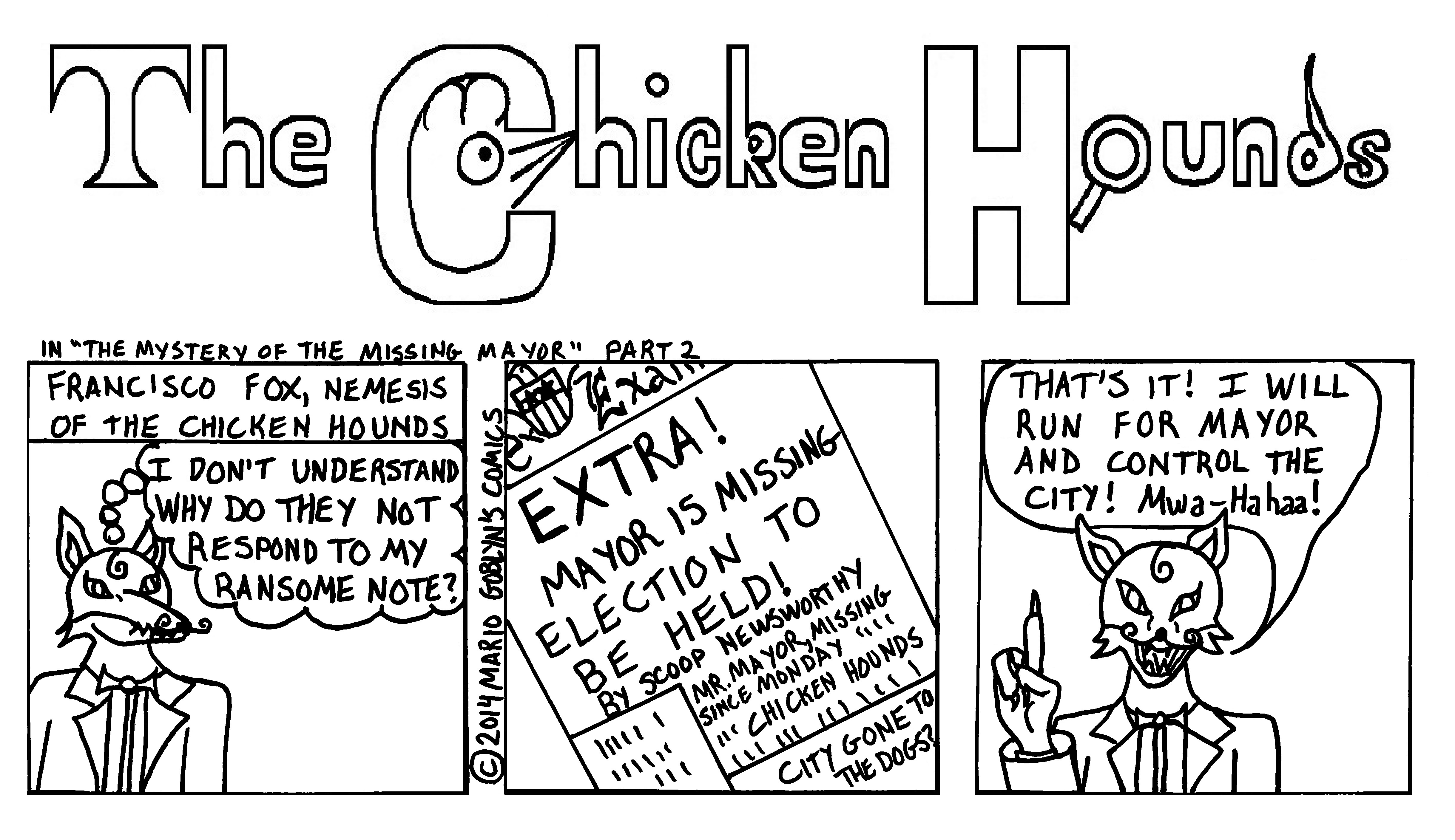 "The Chicken Hounds, San Francisco's Greatest Detectives, in ""The Mystery of the Missing Mayor"" Part 2."
