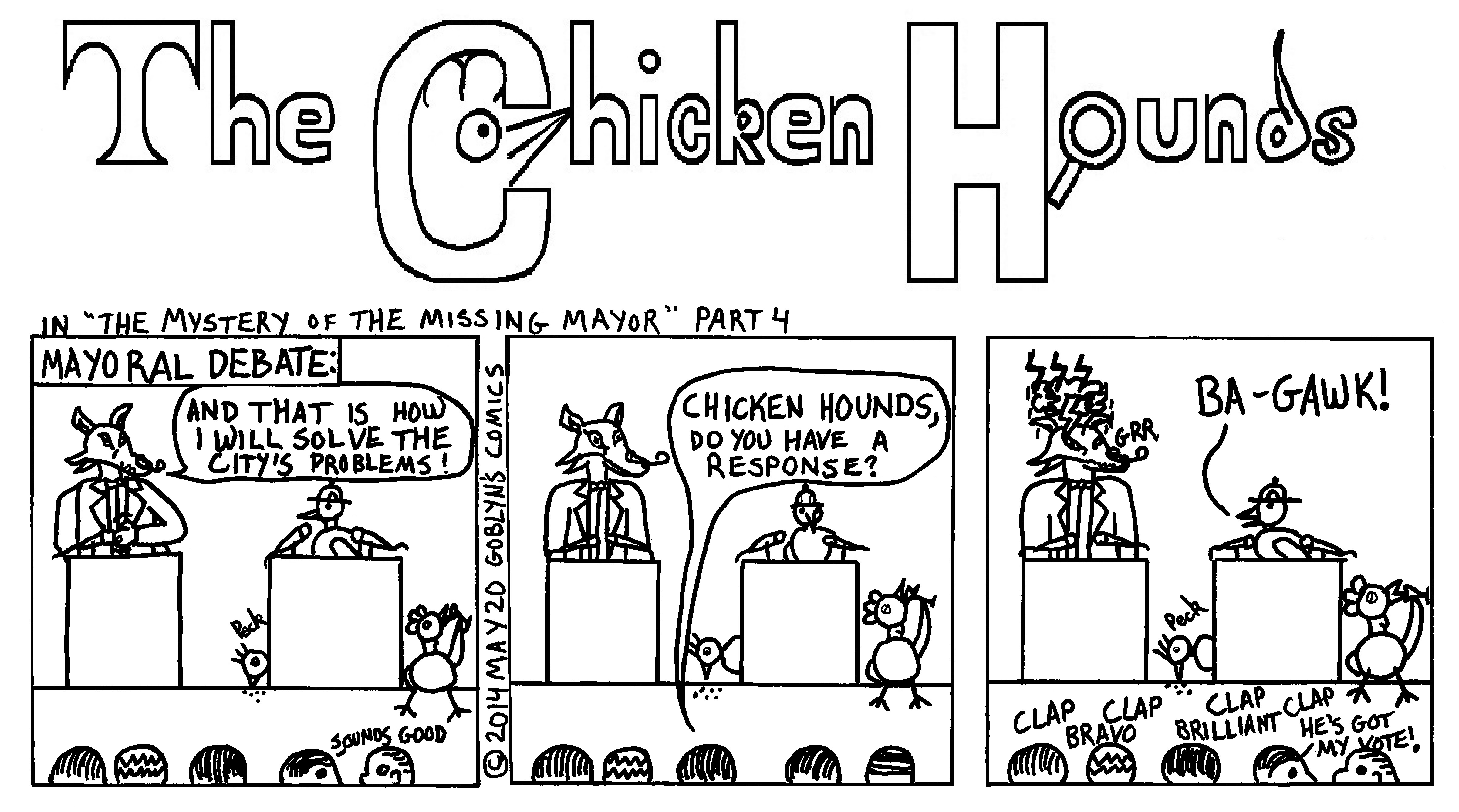 The Chicken Hounds in the Mystery of the Missing Mayor Part 4. Francisco Fox and the Chicken Hounds have a debate about their direction for San Francisco