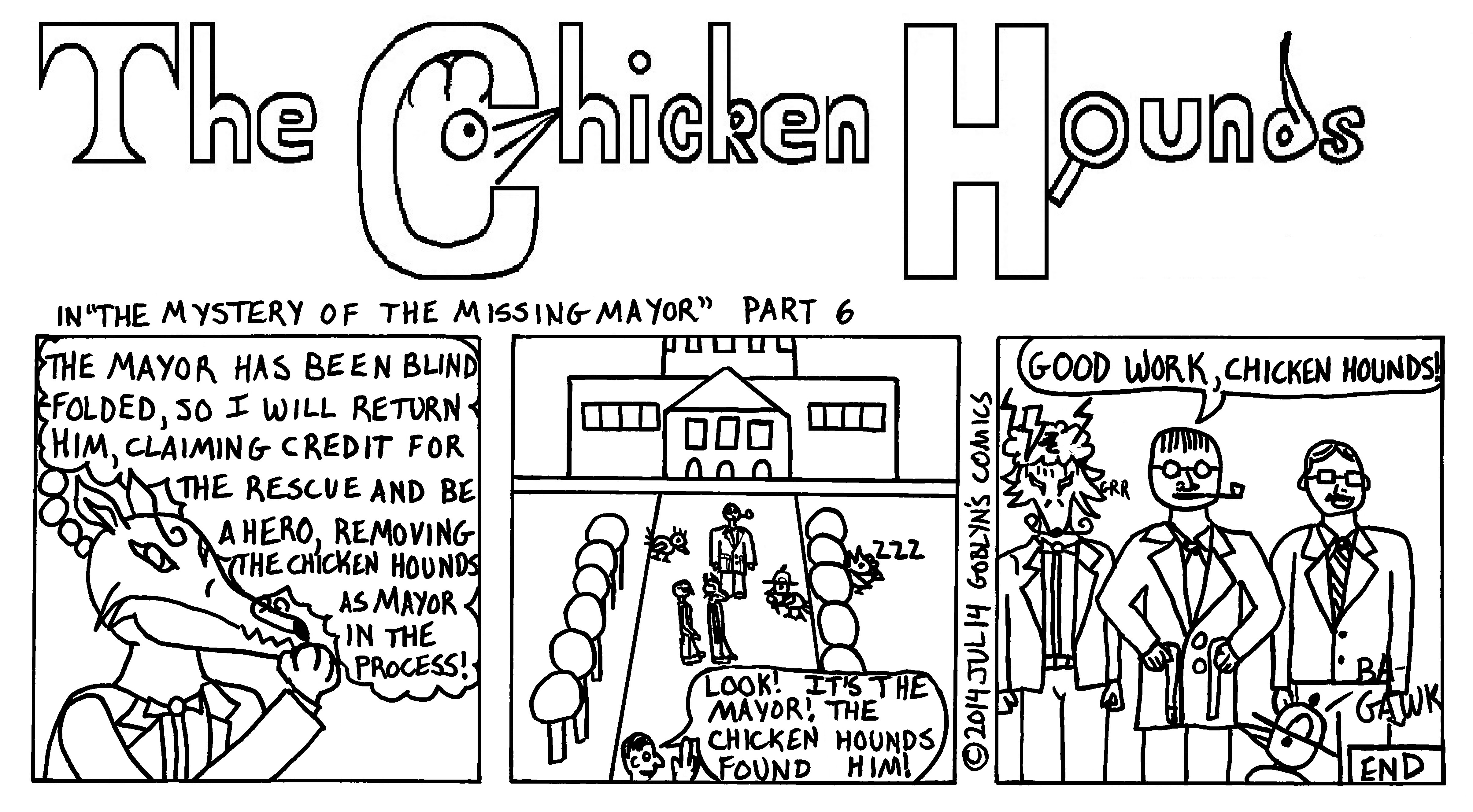The Chicken Hounds in the Mystery of the Missing Mayor Part 6: Francisco Fox's plans come to an end.