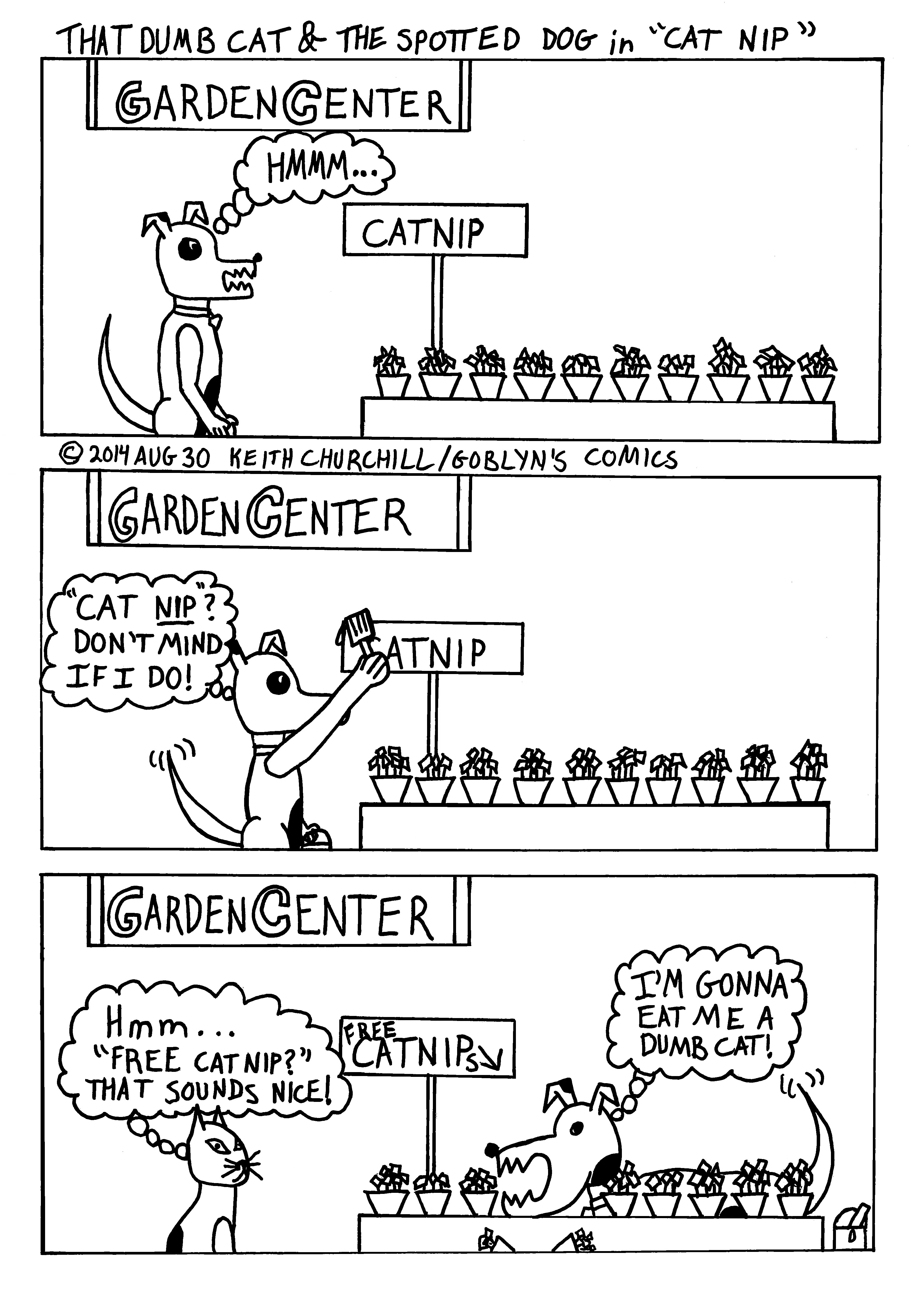 "That Dumb Cat and The Spotted Dog in ""Cat Nip."""