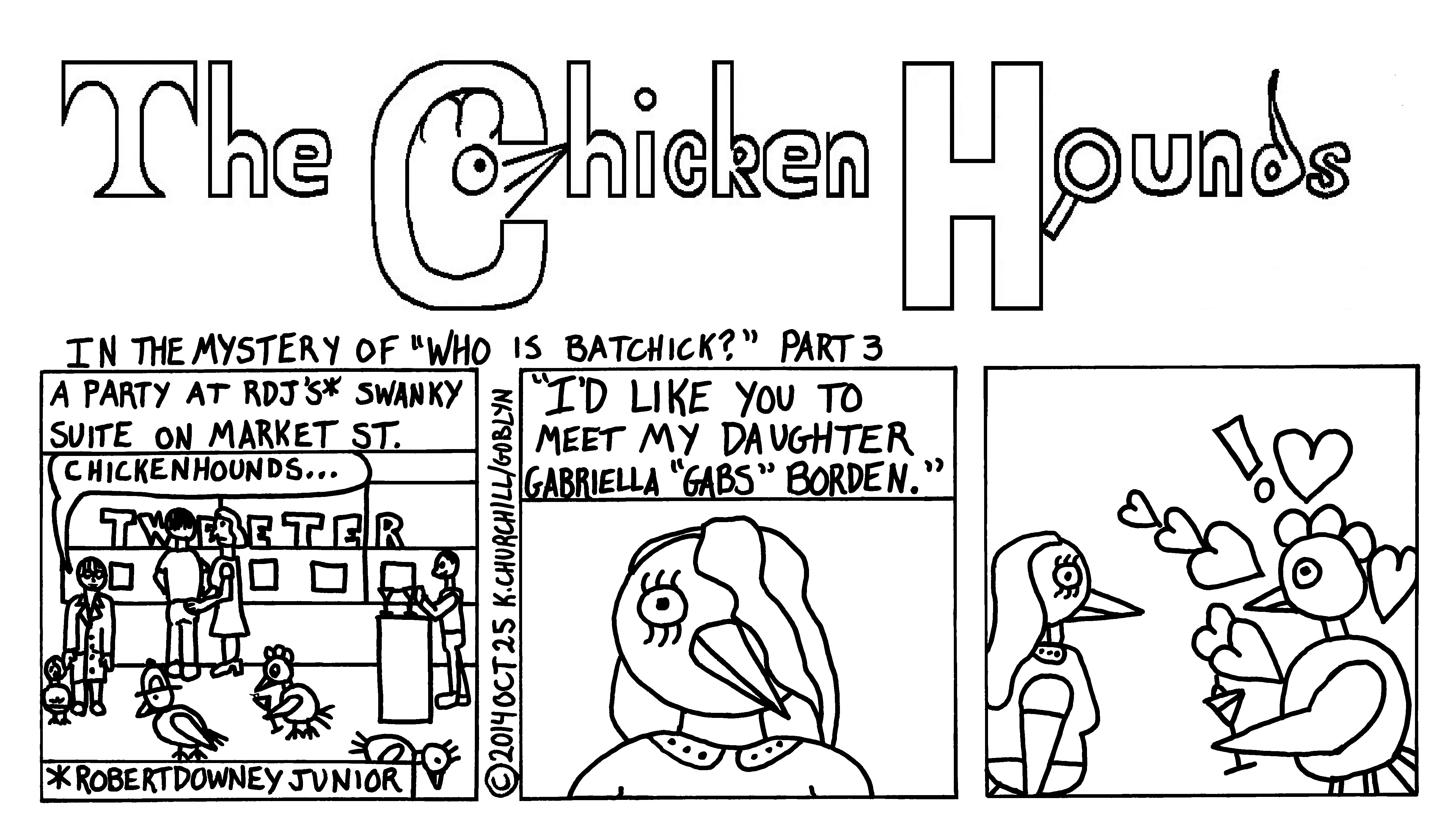 "The Chicken Hounds in the Mystery of ""Who is Batchick?"" Part 3"
